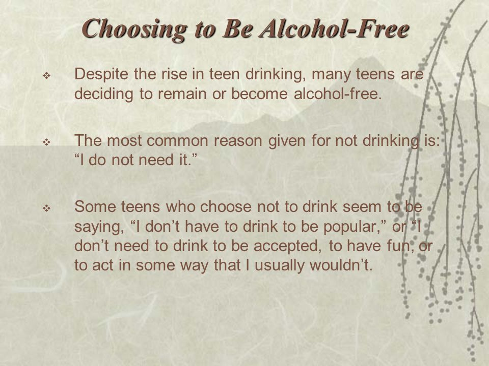 Choosing to Be Alcohol-Free