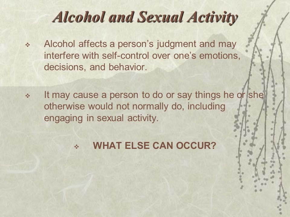 Alcohol and Sexual Activity