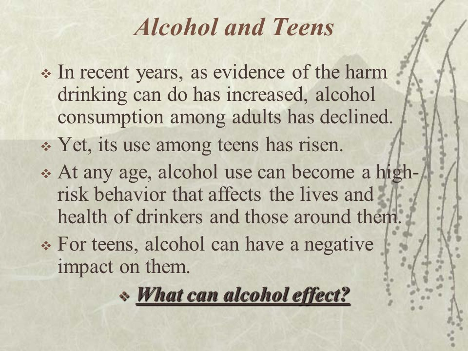 What can alcohol effect