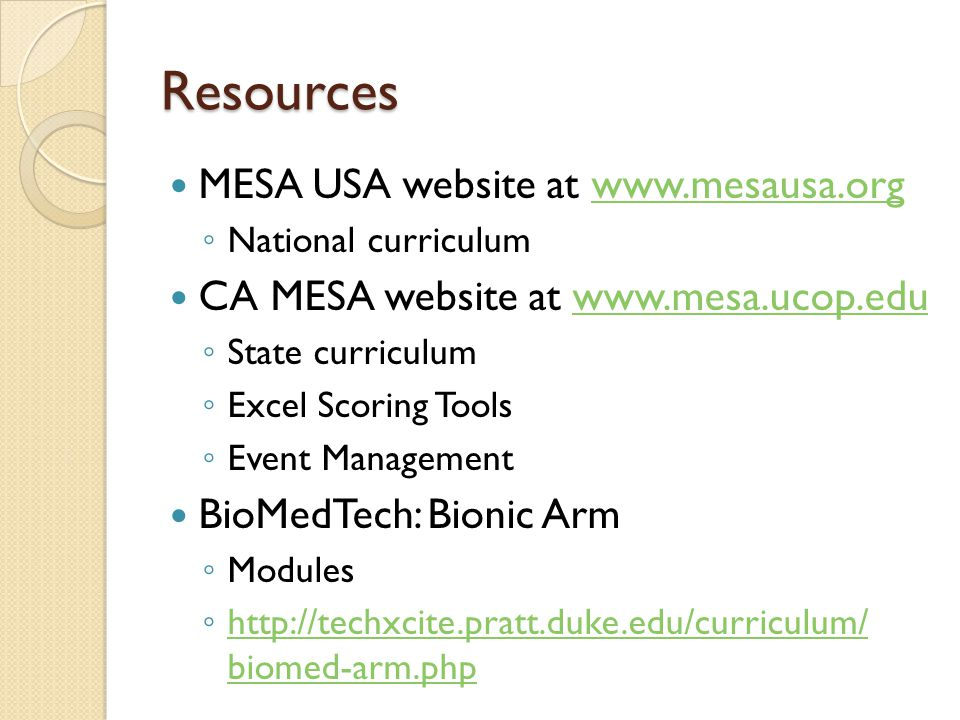 Resources MESA USA website at www.mesausa.org