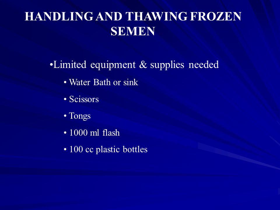 HANDLING AND THAWING FROZEN SEMEN