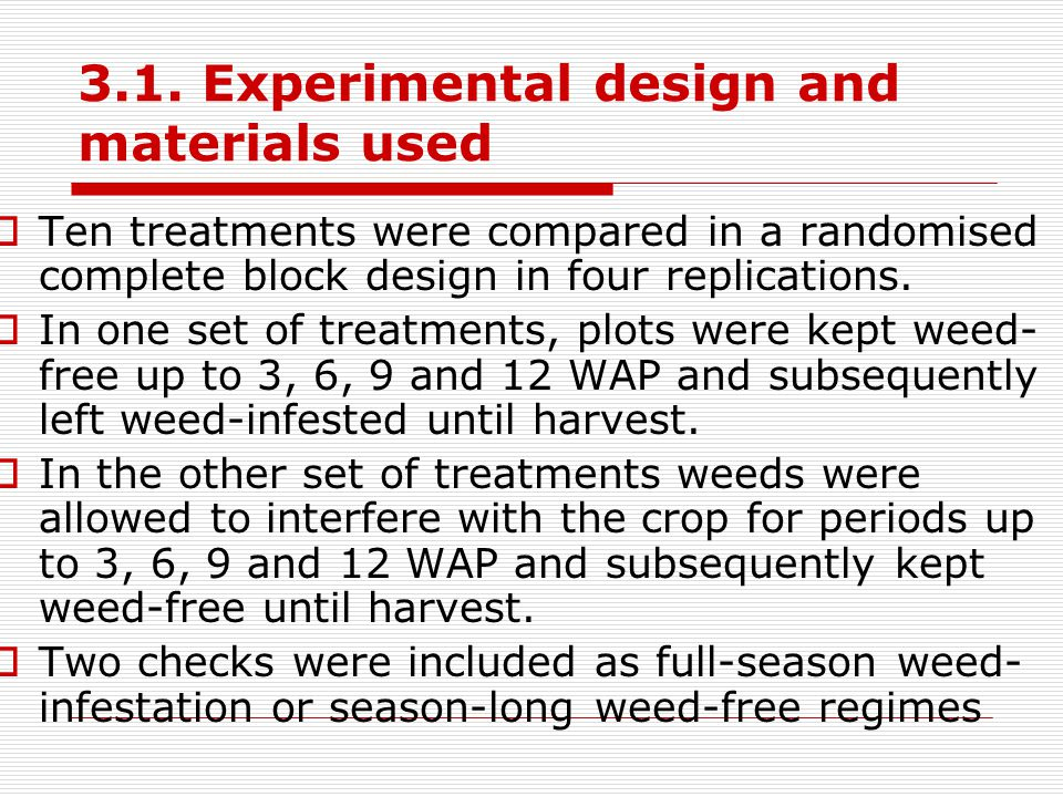 3.1. Experimental design and materials used
