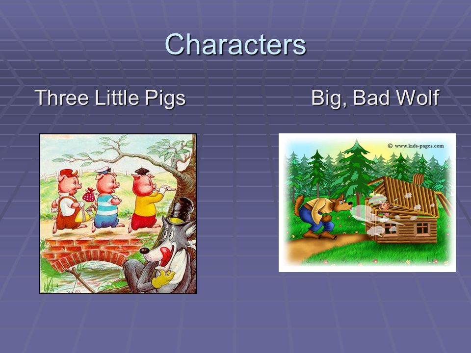 Characters Three Little Pigs Big, Bad Wolf