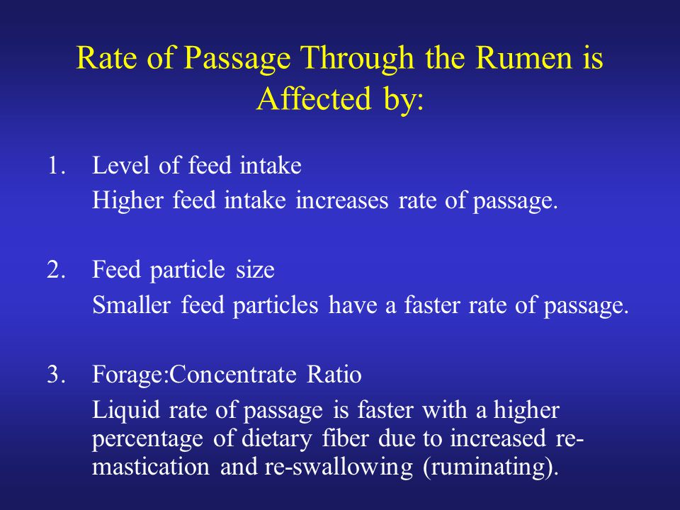 Rate of Passage Through the Rumen is Affected by: