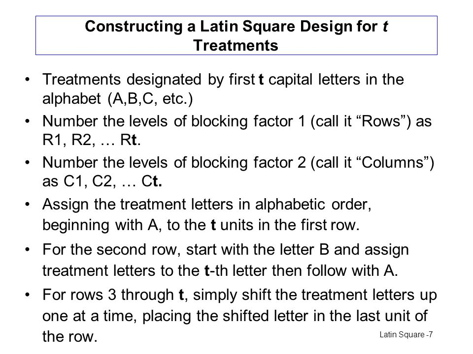 Constructing a Latin Square Design for t Treatments