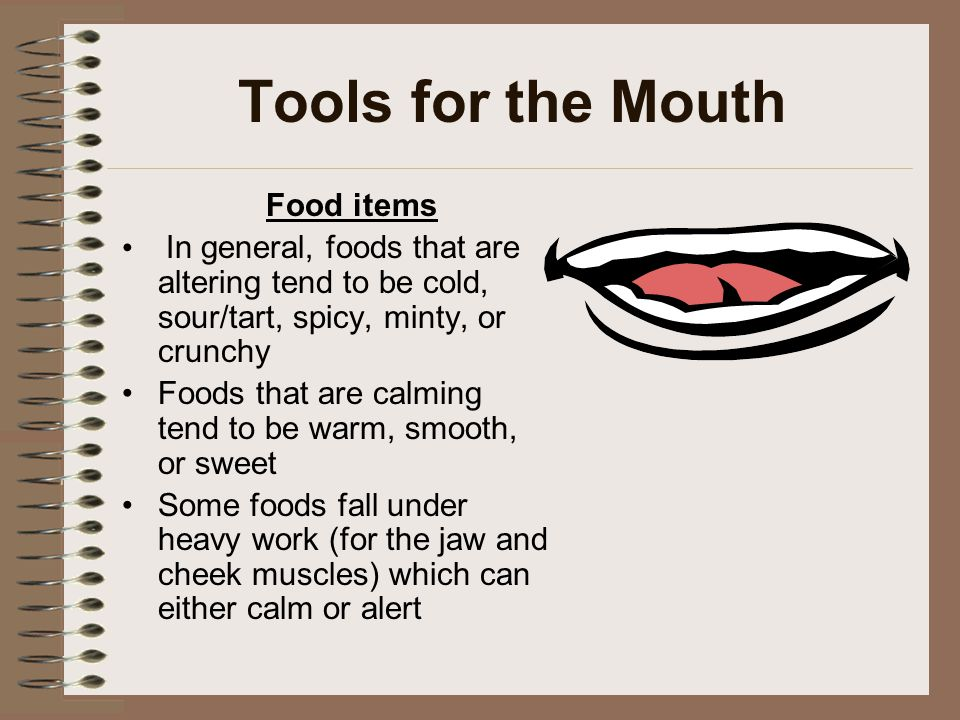Tools for the Mouth Food items