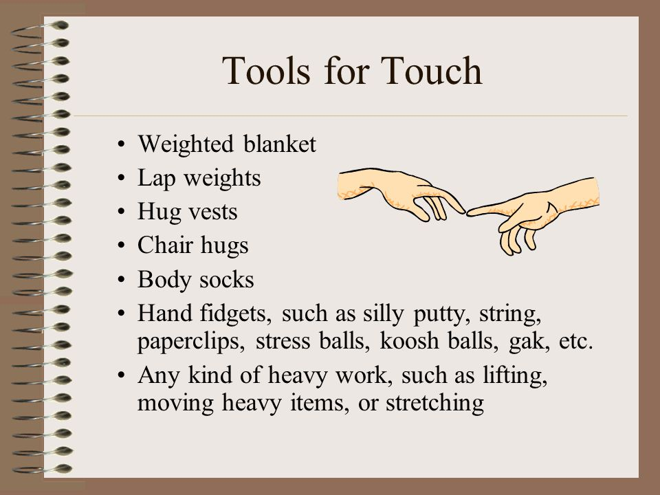 Tools for Touch Weighted blanket Lap weights Hug vests Chair hugs