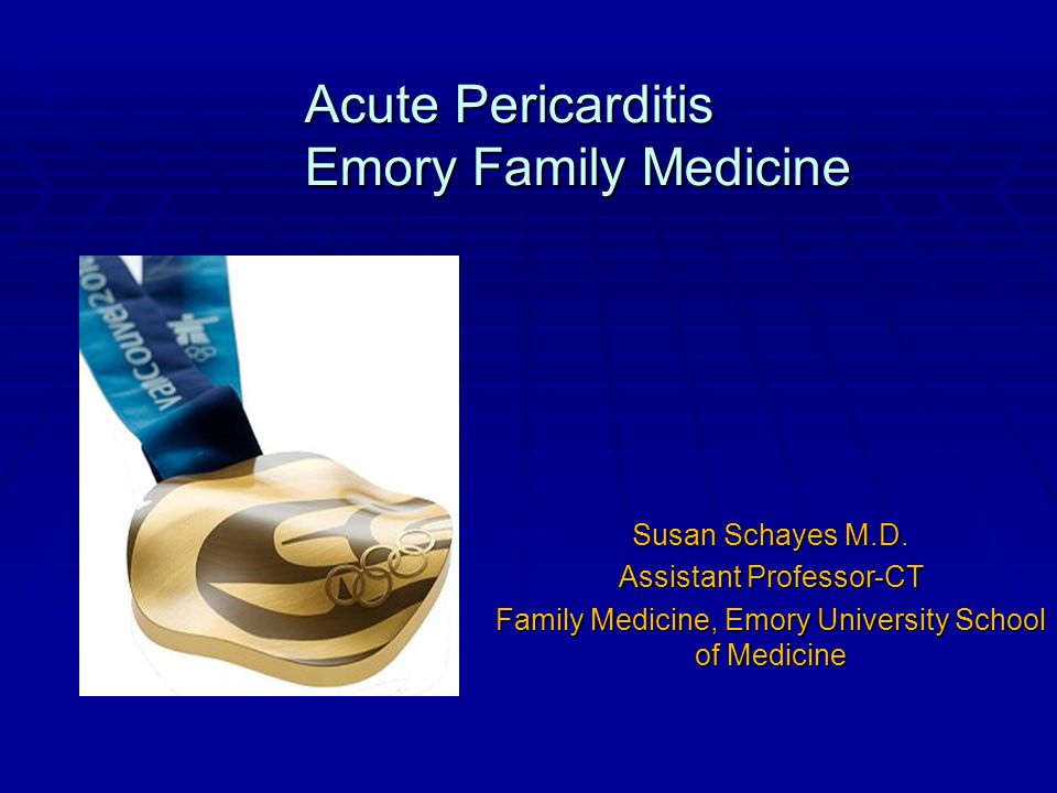 Acute Pericarditis Emory Family Medicine