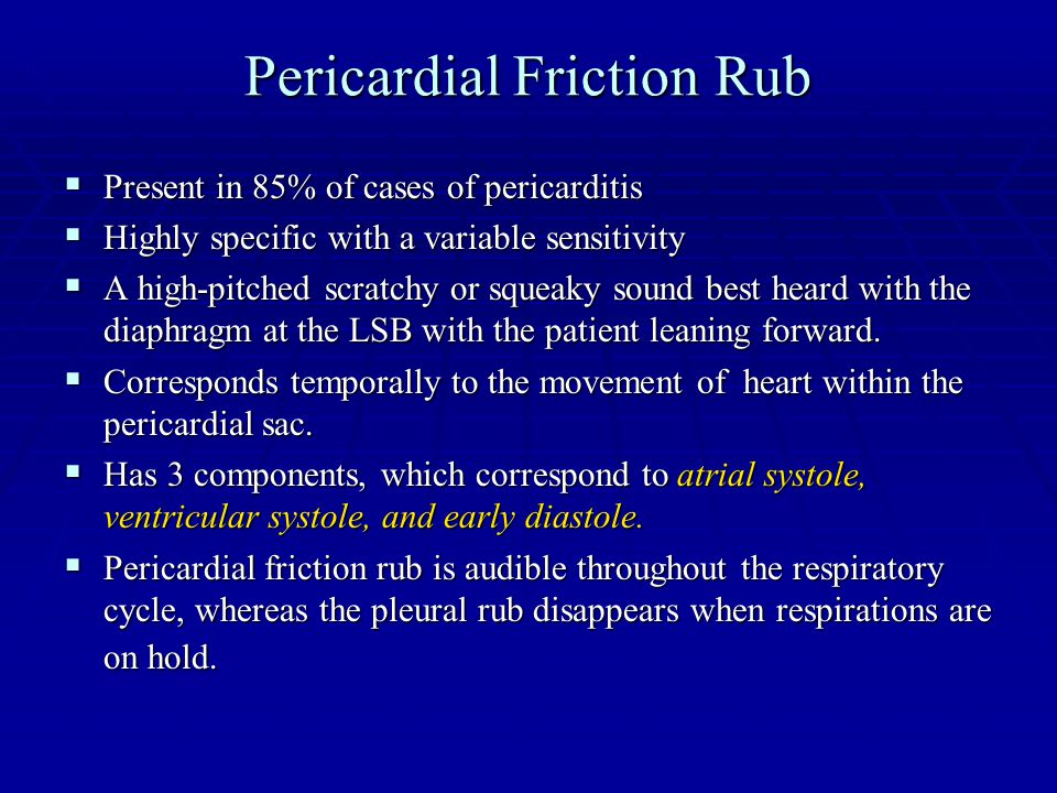 Pericardial Friction Rub