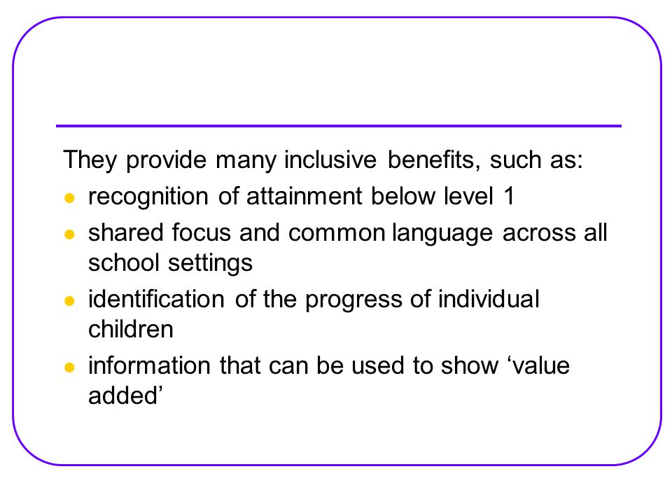 They provide many inclusive benefits, such as: