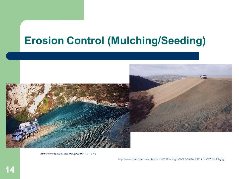 Erosion Control (Mulching/Seeding)