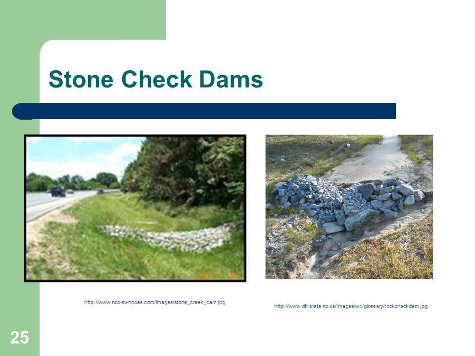 Stone Check Dams http://www.ncc-swnpdes.com/images/stone_creek_dam.jpg
