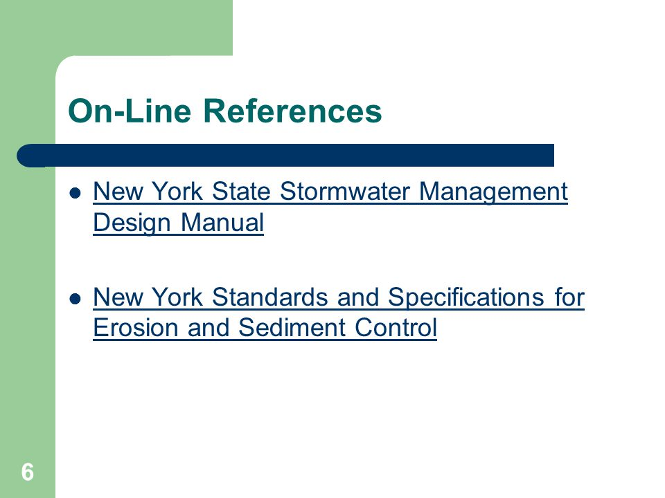 On-Line References New York State Stormwater Management Design Manual