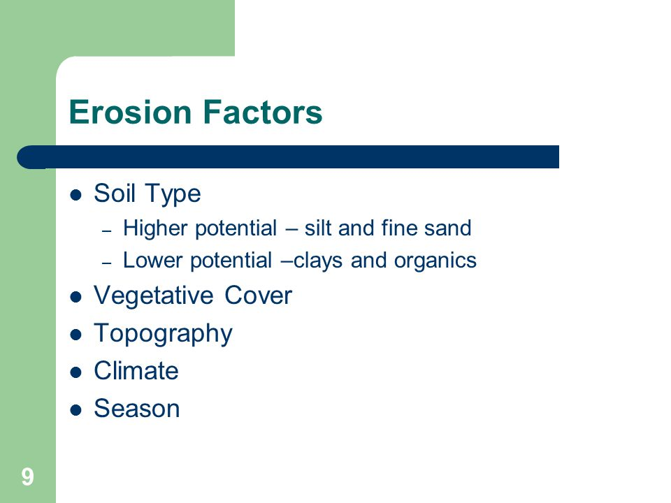 Erosion Factors Soil Type Vegetative Cover Topography Climate Season
