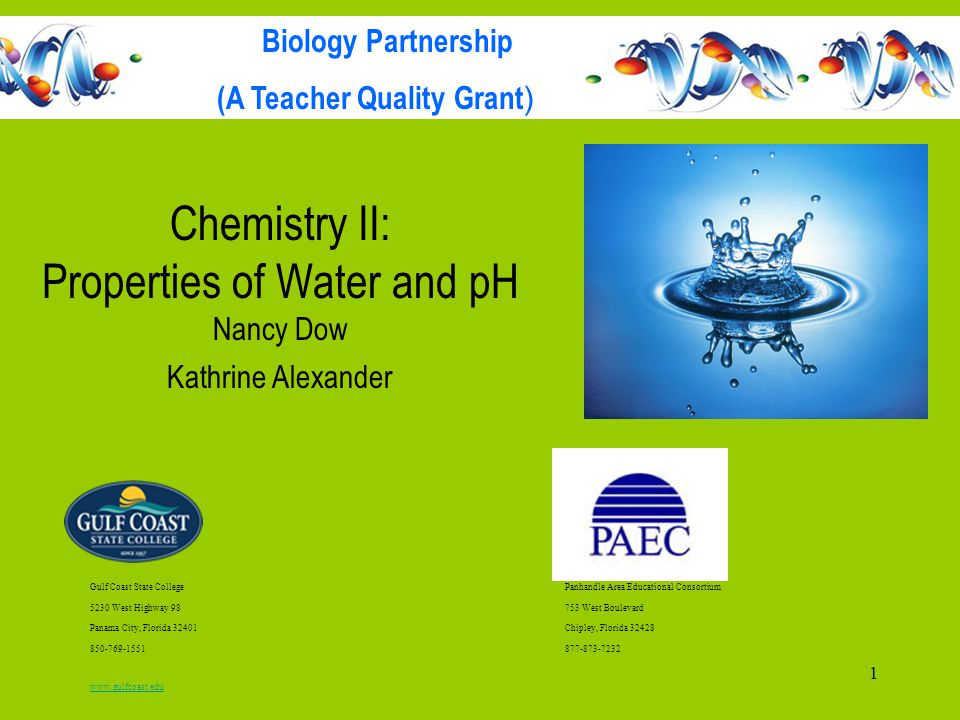 Chemistry II: Properties of Water and pH Nancy Dow Kathrine Alexander