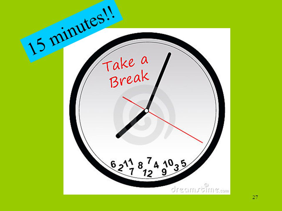 15 minutes!. http://www.dreamstime.com/stock-image-stock-image-take-break-image15710721.