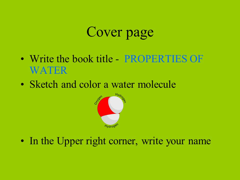 Cover page Write the book title - PROPERTIES OF WATER