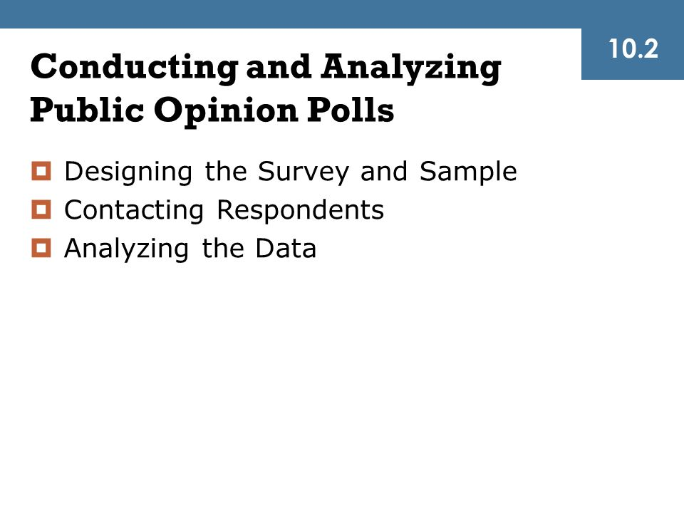 Conducting and Analyzing Public Opinion Polls