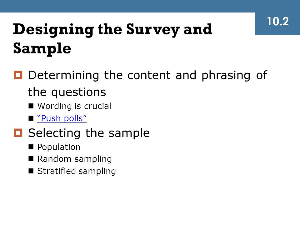 Designing the Survey and Sample
