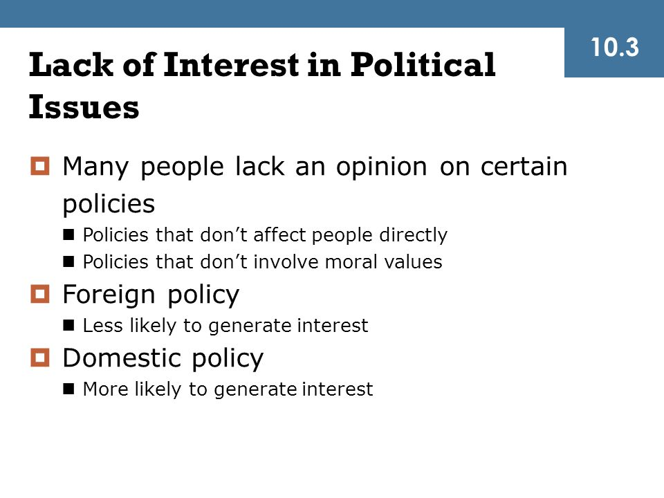 Lack of Interest in Political Issues