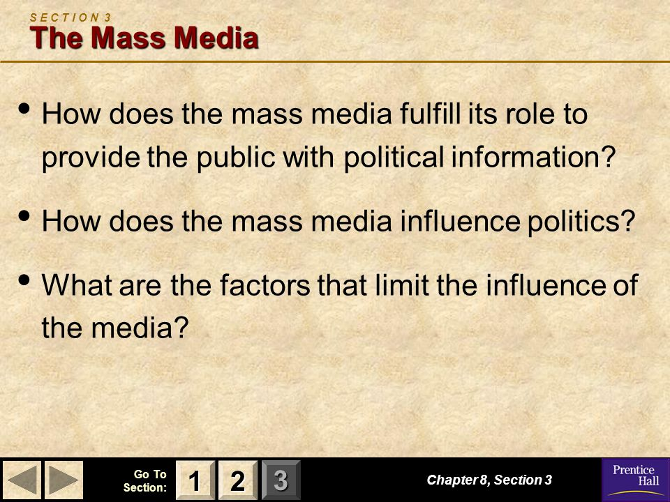 How does the mass media influence politics