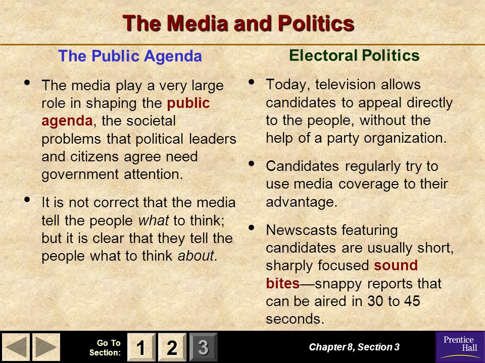 The Media and Politics 1 2 The Public Agenda Electoral Politics