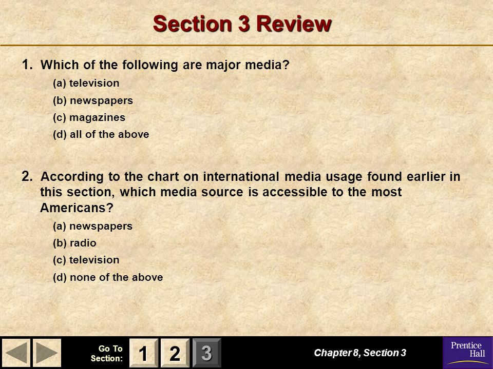 Section 3 Review 1 2 1. Which of the following are major media