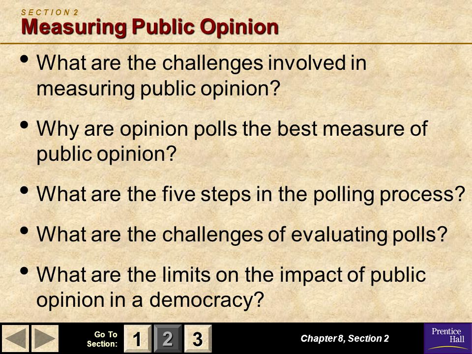 S E C T I O N 2 Measuring Public Opinion