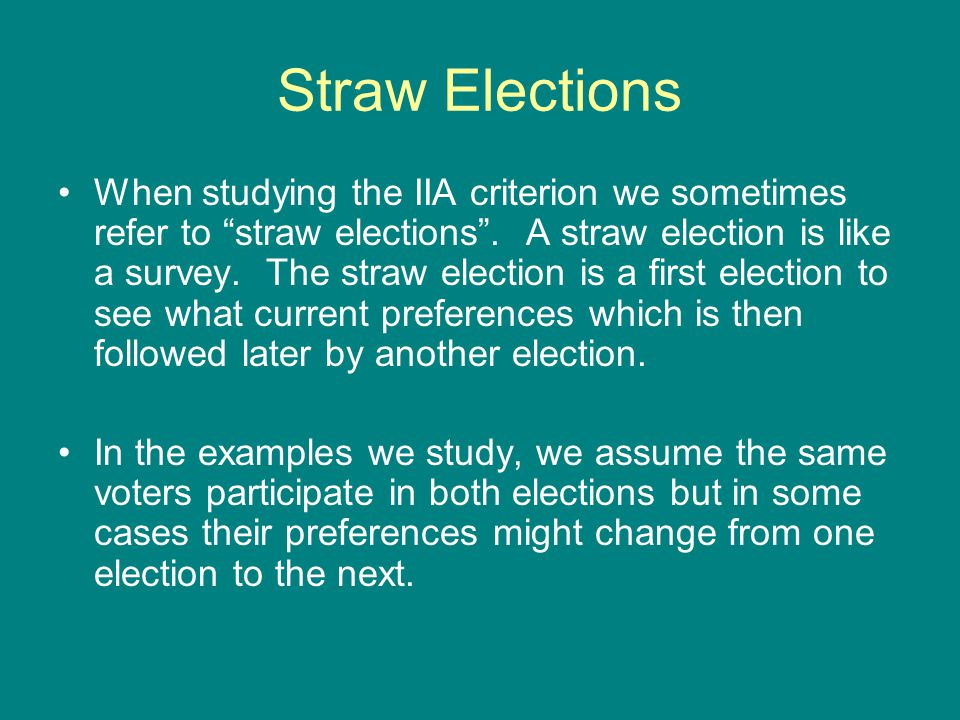 Straw Elections