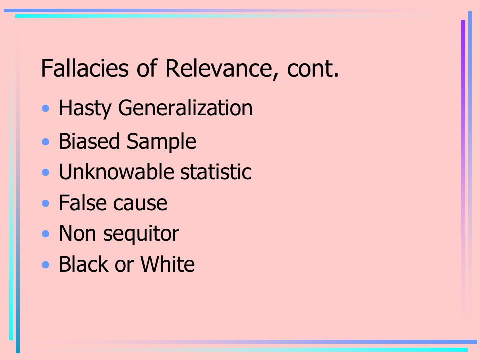 Fallacies of Relevance, cont.