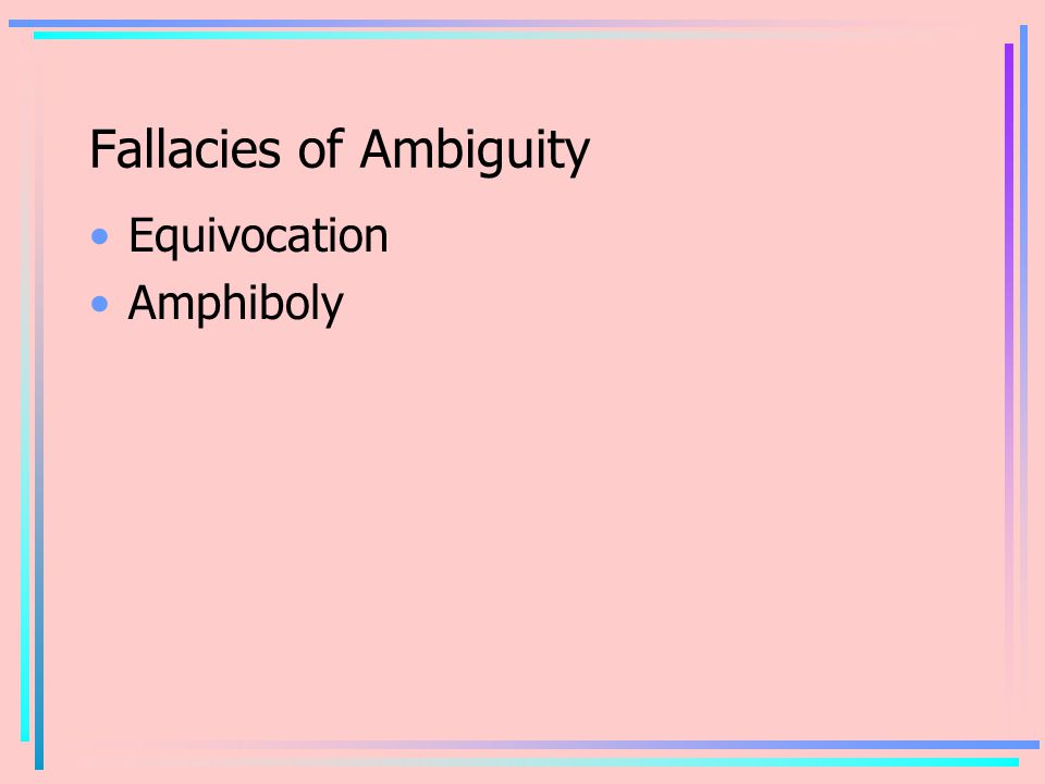 Fallacies of Ambiguity