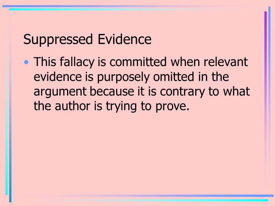 Suppressed Evidence