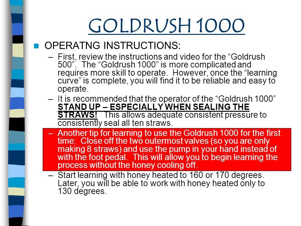 GOLDRUSH 1000 OPERATNG INSTRUCTIONS: