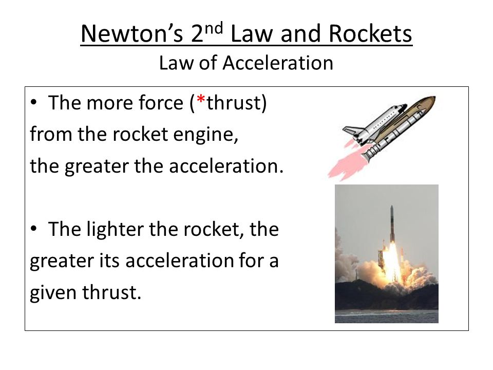 Newton's 2nd Law and Rockets Law of Acceleration