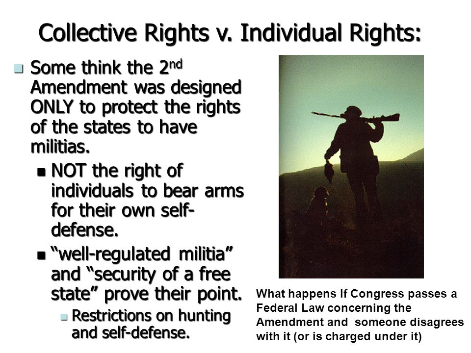 Collective Rights v. Individual Rights: