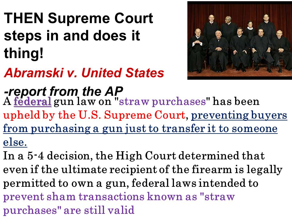 THEN Supreme Court steps in and does it thing!