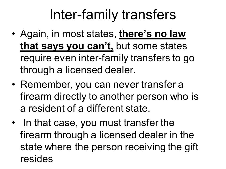 Inter-family transfers