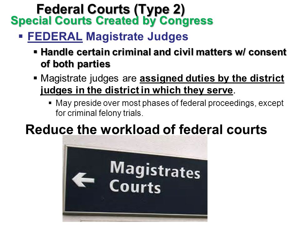 Reduce the workload of federal courts