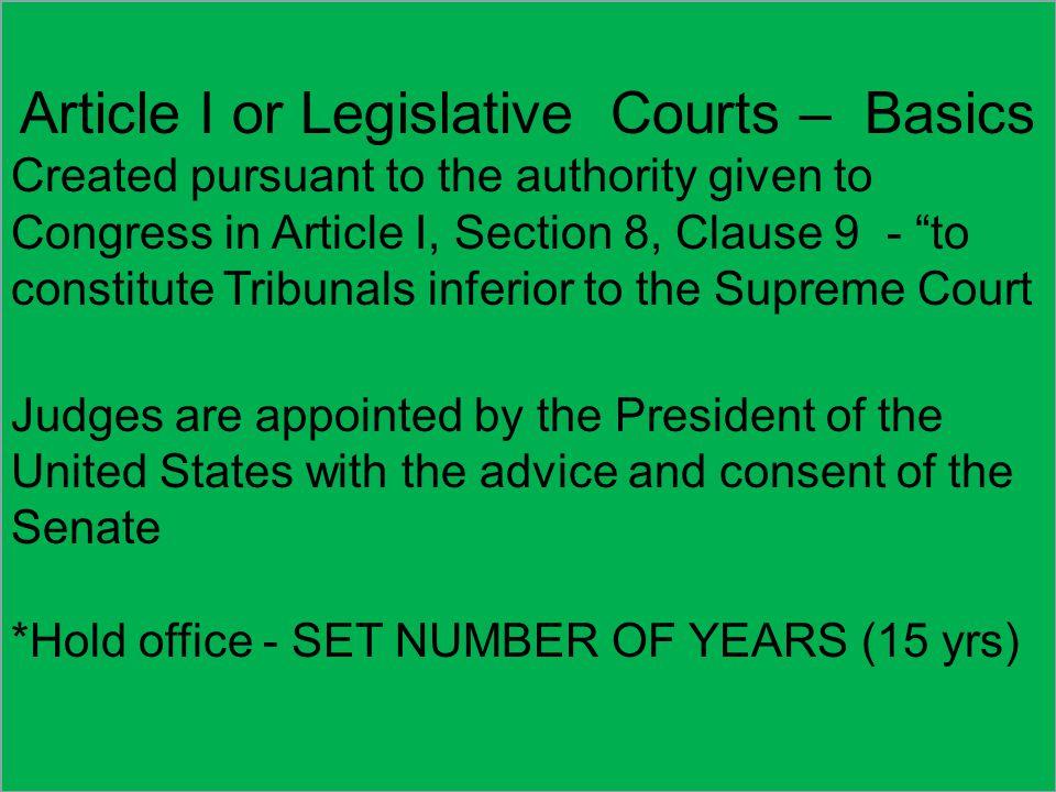Article I or Legislative Courts – Basics