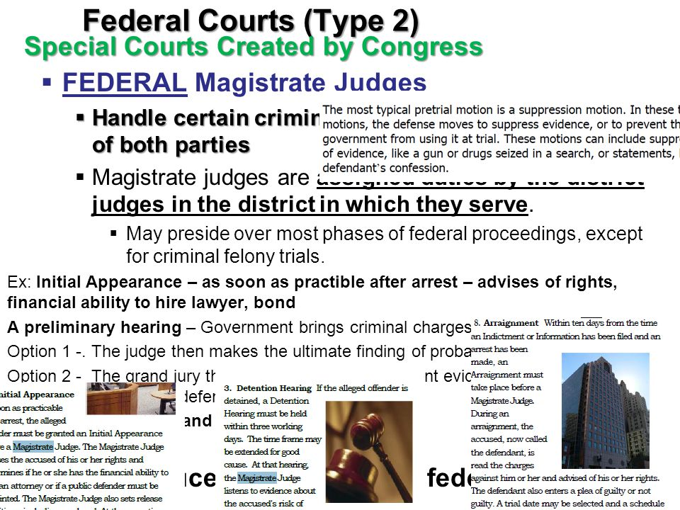 Federal Courts (Type 2) Special Courts Created by Congress