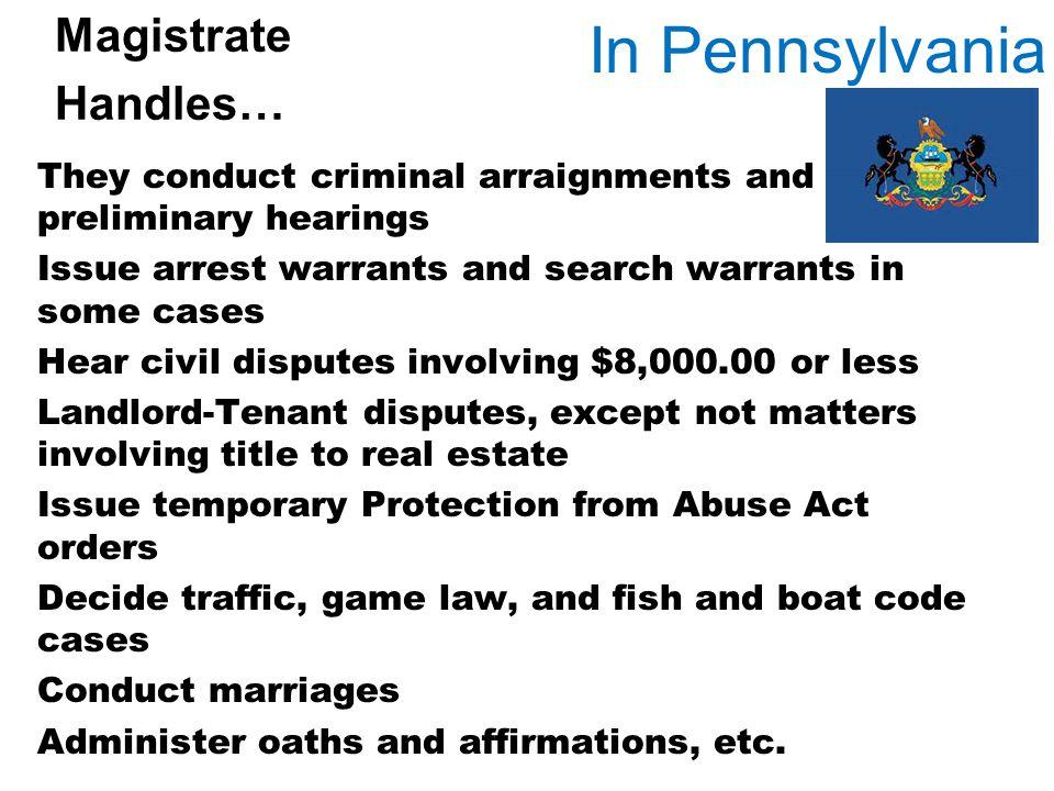 In Pennsylvania Magistrate Handles…