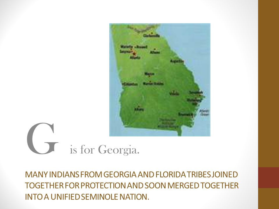 G is for Georgia.