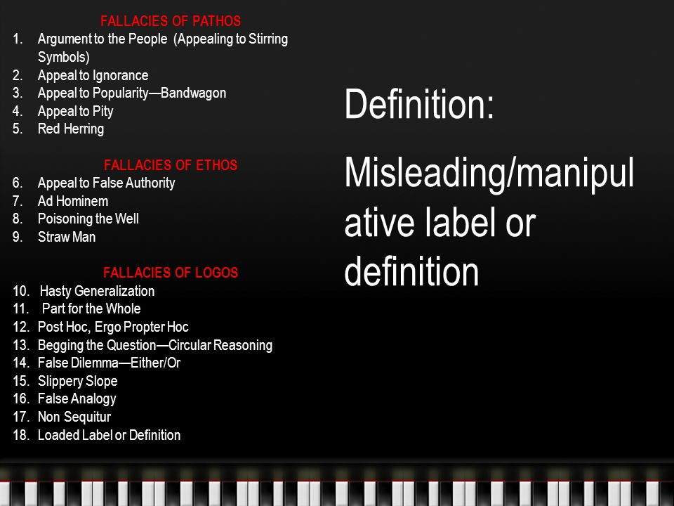 Definition: Misleading/manipul ative label or definition