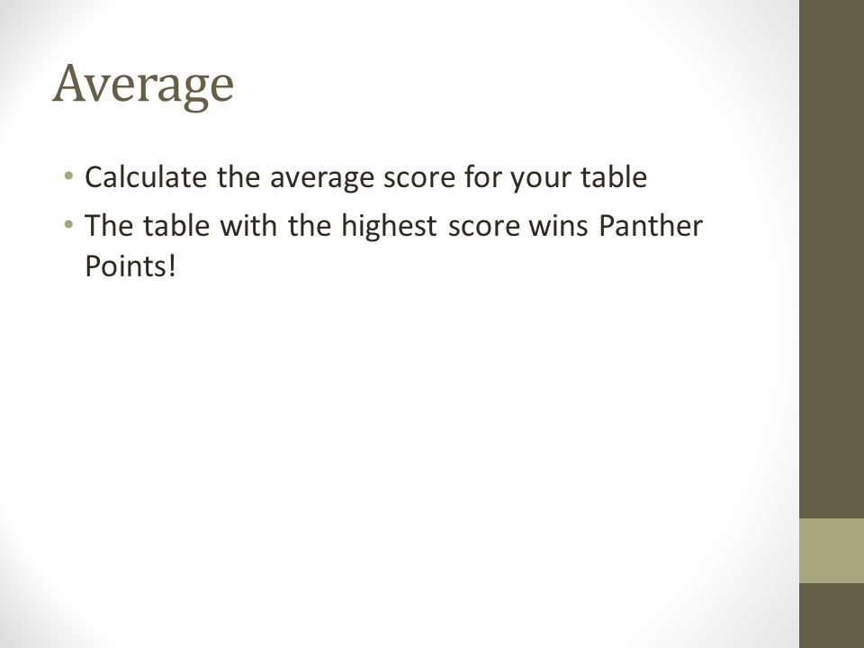 Average Calculate the average score for your table