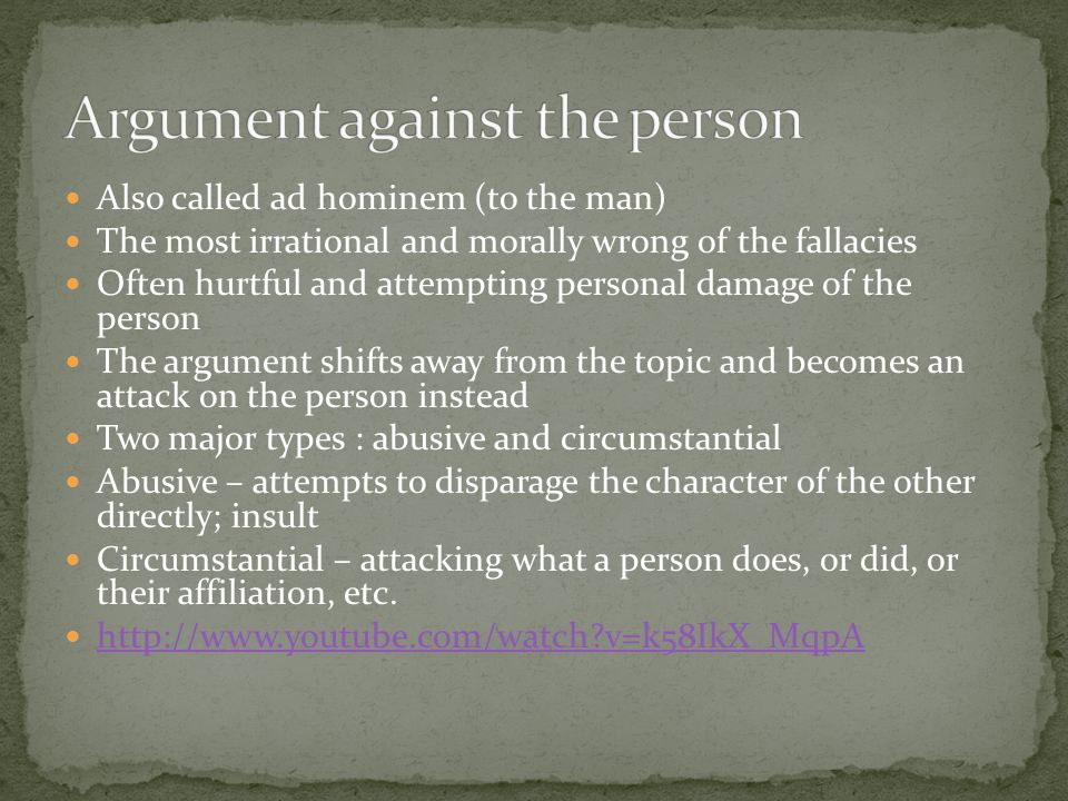 Argument against the person