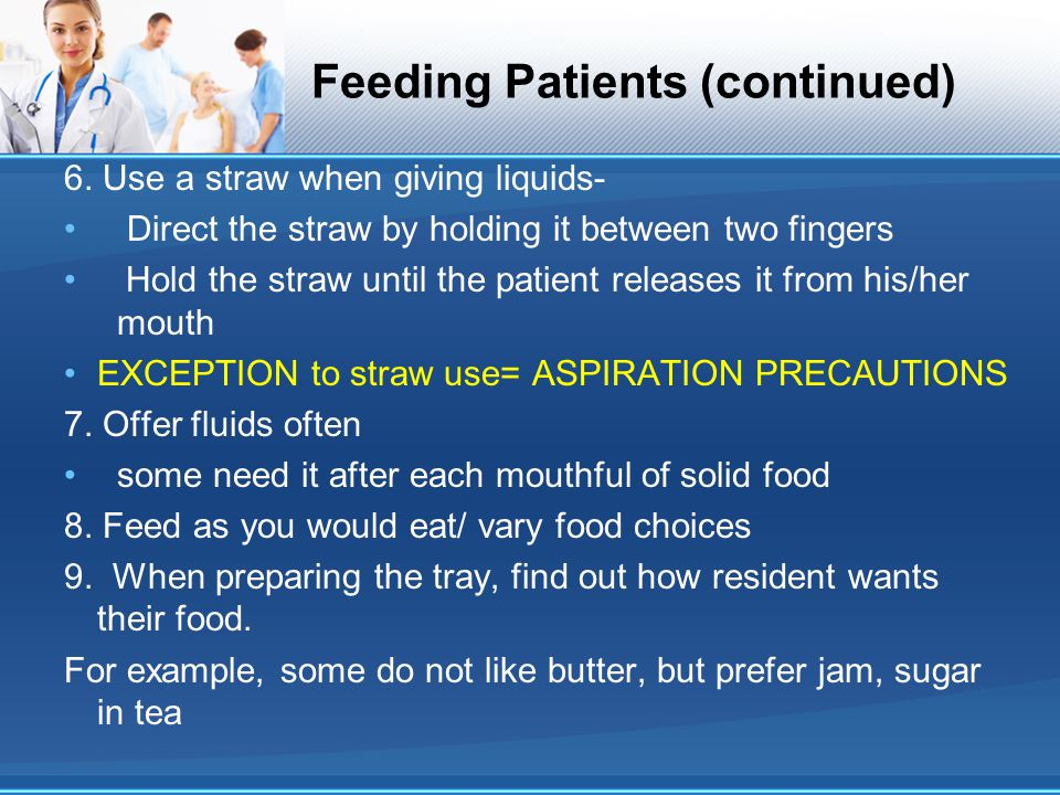 Feeding Patients (continued)