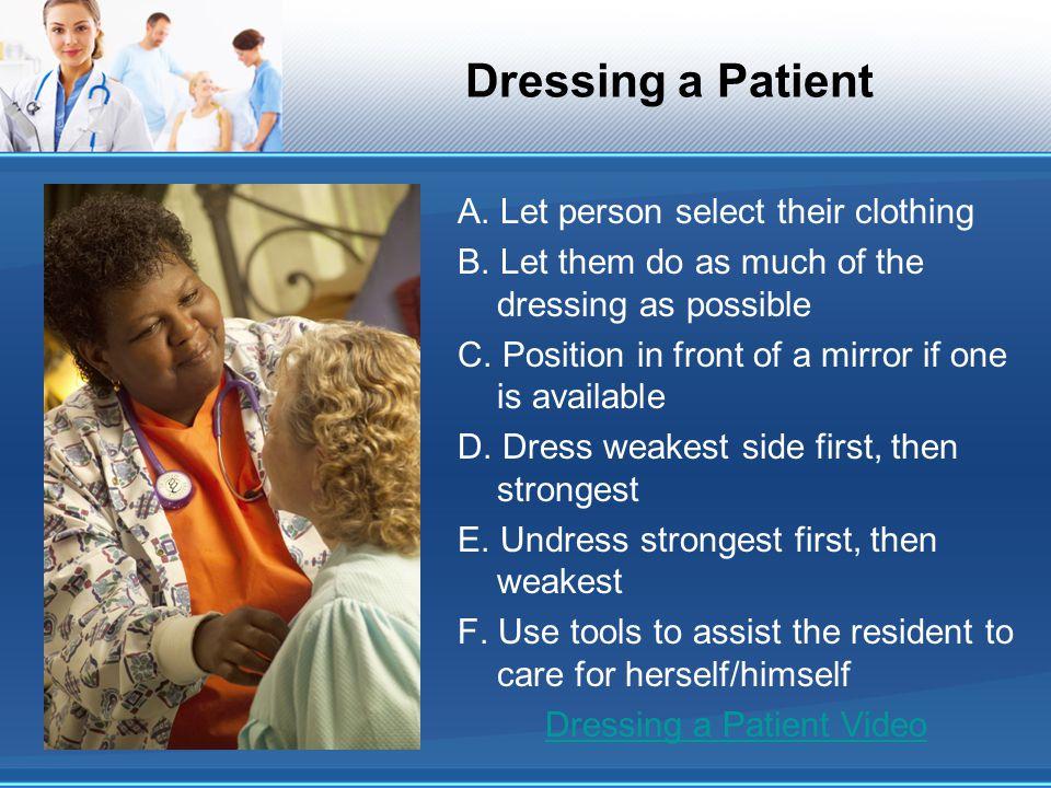 Dressing a Patient
