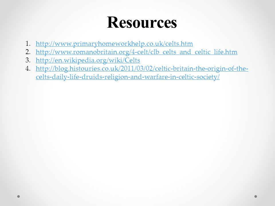 Resources http://www.primaryhomeworkhelp.co.uk/celts.htm