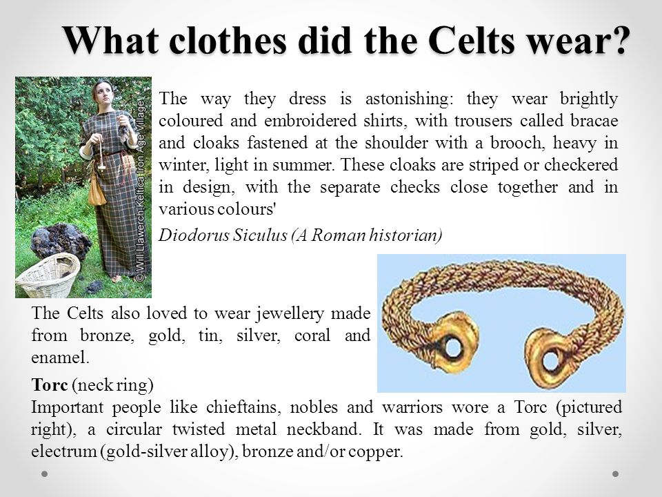 What clothes did the Celts wear
