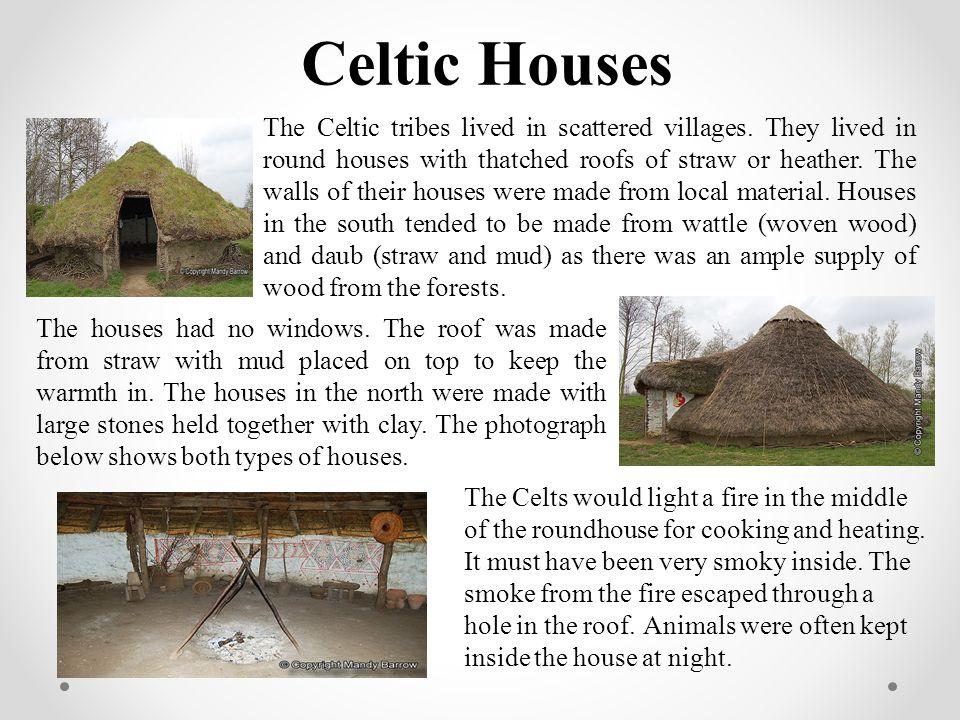 Celtic Houses